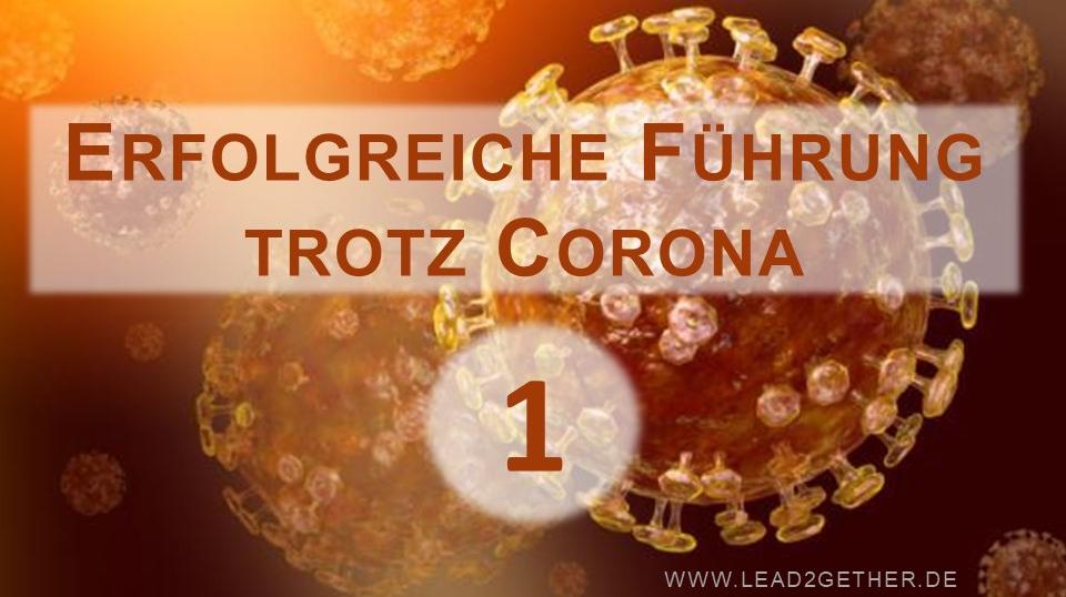 Führung in Corona Zeiten